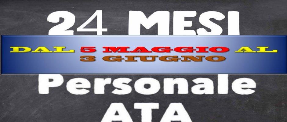 RIATTIVAZIONE PROCEDURA ATA 24 MESI DAL 5 MAGGIO AL 3 GIUGNO