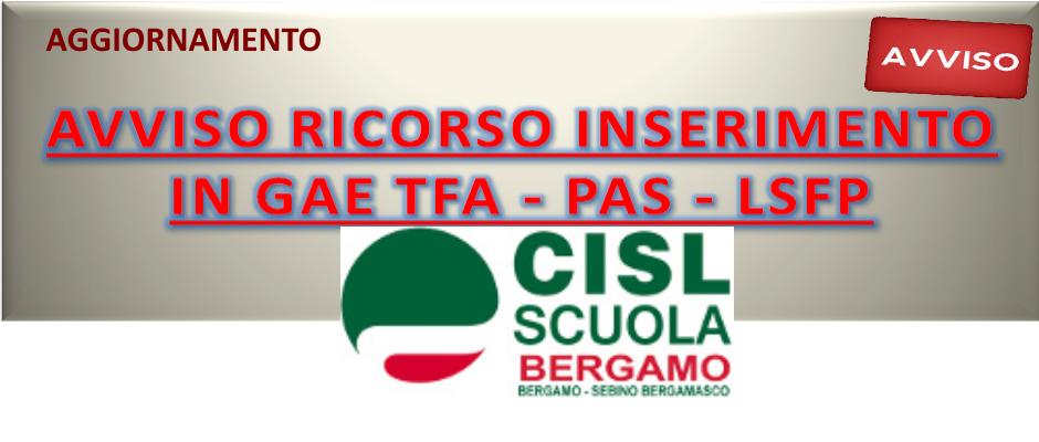 AVVISO RICORSO INSERIMENTO IN GAE TFA - PAS - LSFP