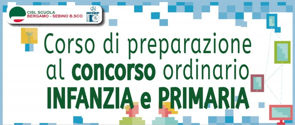 CORSO DI PREPARAZIONE AL CONCORSO ORDINARIO INFANZIA/PRIMARIA