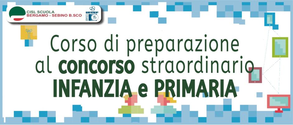 CORSO DI PREPARAZIONE AL CONCORSO STRAORDINARIO INFANZIA E PRIMARIA
