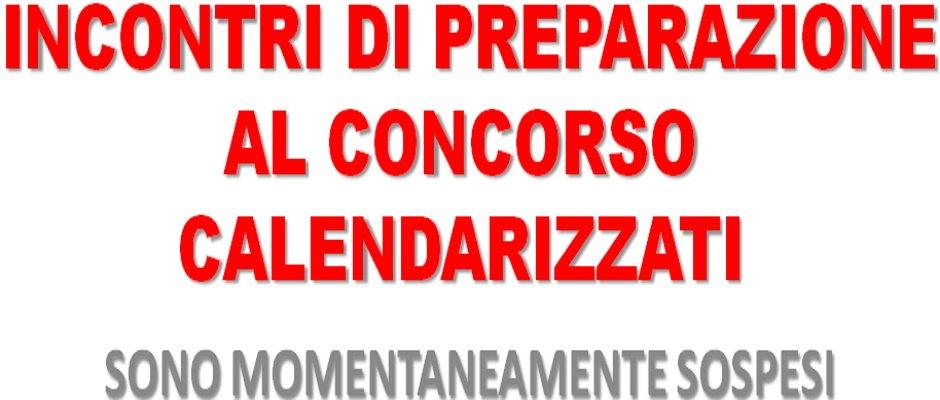 GLI INCONTRI DI PREPARAZIONE AL CONCORSO CALENDARIZZATI PER IL - VENERDI 28 FEBBRAIO ALL' IST. SUP.