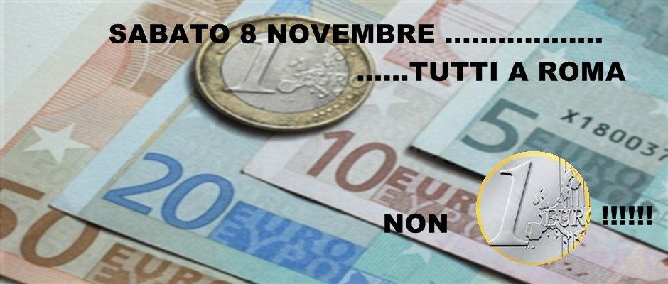 NON UN EURO PER I CONTRATTI....8 NOVEMBRE TUTTI A ROMA