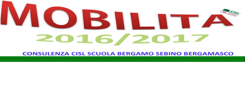 CISL SCUOLA BAERGAMO SEBINO BERGAMASCO: MOBILITA' PER A.S 2016/2017